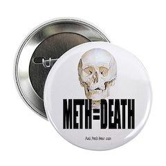 Meth Equals Death Button