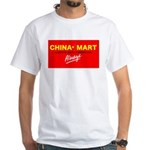 Boycott China-Mart! White T-Shirt