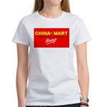 Boycott China-Mart! Women's T-Shirt