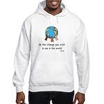 Be the Change Hooded Sweatshirt