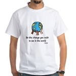 Be the Change White T-Shirt