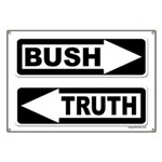 Bush And Truth Street Signs Banner