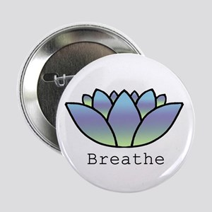 "Breathe 2.25"" Button"