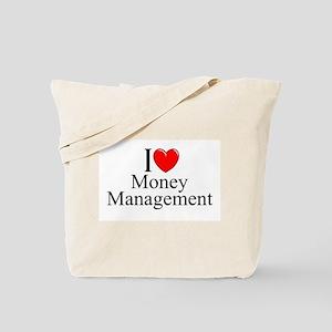 """I Love (Heart) Money Management"" Tote Bag"