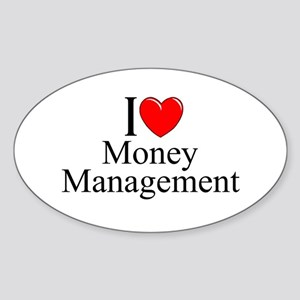 """I Love (Heart) Money Management"" Oval Sticker"