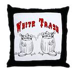 White Trash Apparel Throw Pillow
