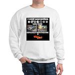 I Void Warranties Vehicles Sweatshirt