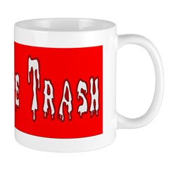 White Trash Coffee Cup