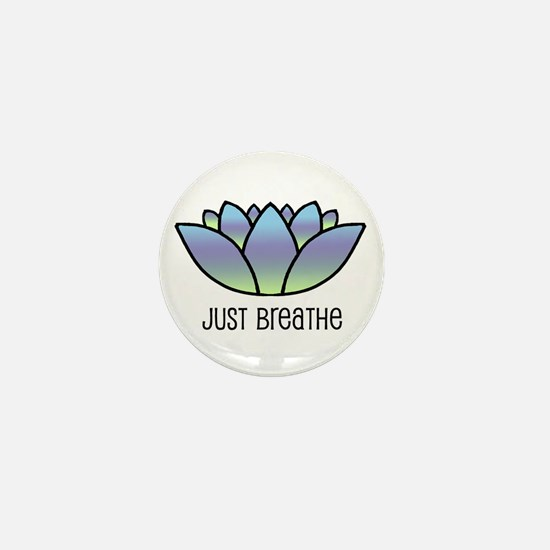 Just Breathe Mini Button
