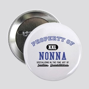 "Property of Nonna 2.25"" Button"