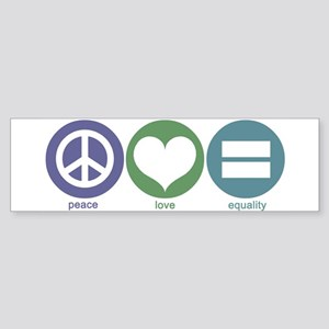 Peace, Love, Equality Bumper Sticker