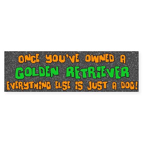 Just a Dog Golden Retriever Bumper Sticker