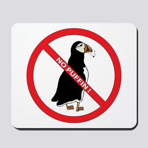 No Puffin Mousepad
