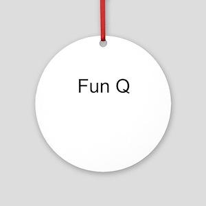 Fun Q Ornament (Round)