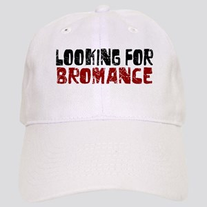 Looking for Bromance Cap