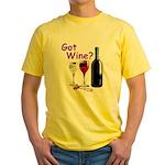 Got Wine? Yellow T-Shirt