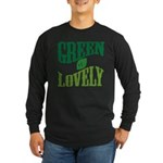 Earth Day : Green & Lovely Long Sleeve Dark T-Shir