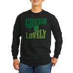 Earth Day : Green & Lovely Long Sleeve Dark T-Shir