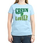 Earth Day : Green & Lovely Women's Light T-Shirt