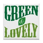Earth Day : Green & Lovely Tile Coaster