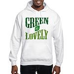 Earth Day : Green & Lovely Hooded Sweatshirt