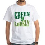 Earth Day : Green & Lovely White T-Shirt