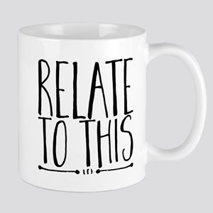 relate to this Mugs