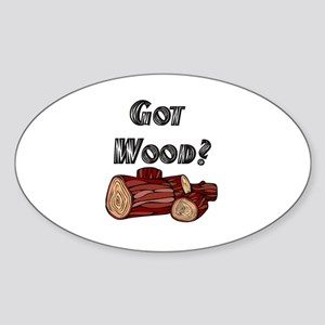 Got Wood? Oval Sticker