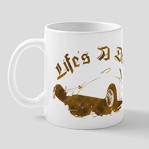 Life's A Drag Mug