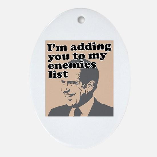 My enemies list Oval Ornament
