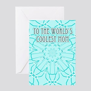 The World's Coolest Mom Greeting Card