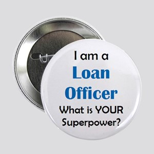 "loan officer 2.25"" Button"