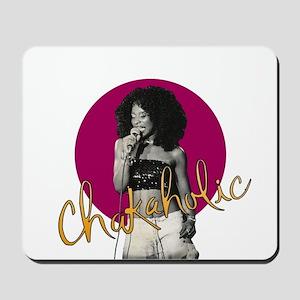 Chakaholic Mousepad