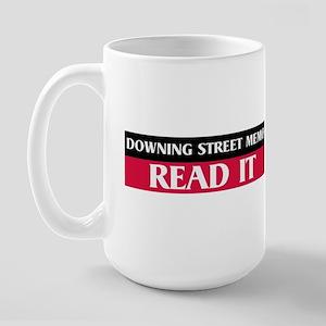 Downing Street Memo - Read It Large Mug