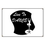 Live To Dance Banner