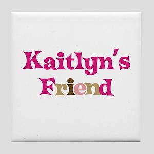 Kaitlyn's Friend Tile Coaster