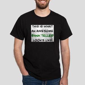 awesome bank teller Dark T-Shirt