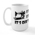I Sew, I Sew Large Mug