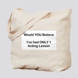 Acting Lessons Tote Bag