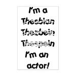 I'm an actor Mini Poster Print