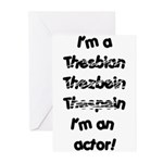 I'm an actor Greeting Cards (Pk of 10)