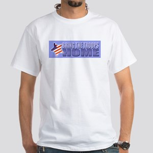 Bring the Troops Home White T-Shirt