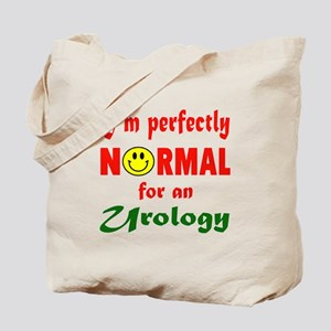 I'm perfectly normal for an Urology Tote Bag