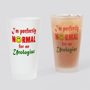 I'm perfectly normal for an Urologi Drinking Glass