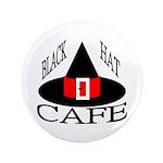 "Black Hat Cafe 3.5"" Button"