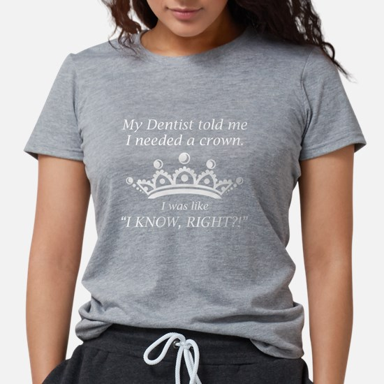I Needed A Crown Women's Dark T-Shirt