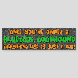 Just a Dog Bluetick Coonhound Bumper Sticker