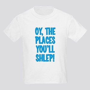 Oy The Places You'll Shlep! Kids Light T-Shirt