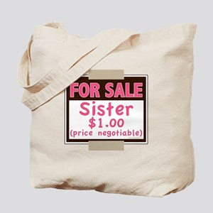 For Sale Sister $1 Tote Bag