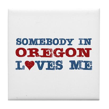 Somebody in Oregon Loves Me Tile Coaster